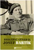 "Dust cover: ""Brigade General Josek Bartík"" - Ilustrative photo"
