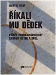 "Dust cover: ""They Called Him Old Man. A Story of Anti-communist Groups Bayer et al. "" - Ilustrative photoo"