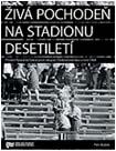 Obálka publikace Živá pochodeň na Stadionu Desetiletí- ilustrační foto