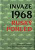 Obálka publikace: Invaze 1968. Ruský pohled