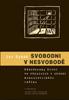 Obálka publikace: Svobodni v nesvobodě. Náboženský život ve věznicích v období komunistického režimu