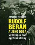 Obálka publikace Rudolf Beran a jeho doba