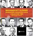 Obálka publikace Biografický slovník představitelů ministerstva vnitra v letech 1948-1989. Ministři a jejich náměstci - ilustrační foto