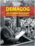 Obálka publikace Demagog ve službách strany - ilustrační foto