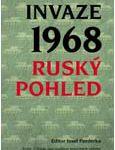 """Obálka publikace """"Invaze 1968. Ruský pohled"""" - ilustrační fotoe"""