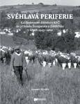 Obálka publikace Svéhlavá periferie – ilustrační foto
