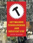 Obálka publikace Gottwaldovo Československo jako fašistický stát – ilustrační foto