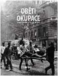 Obálka publikace Oběti okupace, Československo, 21. srpen – 31. prosinec 1968 - ilustrační foto