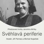 "Pozvánka na prezentaci knihy ""Svéhlavá periferie"" ve čtvrtek 24. března od 19 hodin v Tranzitdisplay (Dittrichova 9, Praha 2)"