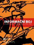 Obálka knihy Informační boj o Československo / v Československu (1945–1989) - ilustrační foto