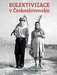 Obálka knihy Kolektivizace v Československu- ilustrační foto