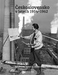 Obálka knihy Československo 1954–1962 – ilustrační foto