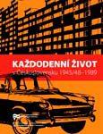 Obálka knihy Každodenní život v Československu 1945/48–1989 – ilustrační foto