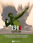 Obálka knihy Válečný rok 1943 v okupované Evropě a v protektorátu Čechy a Morava – ilustrační foto