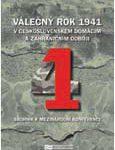 """Obálka sborníku """"Válečný rok 1941 v československém domácím a zahraničním odboji"""" - ilustrační foto"""