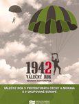 Obálka knihy Válečný rok 1942 v protektorátu Čechy a Morava a v okupované Evropě - ilustrační foto