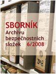 Obálka sborníku Archivu bezpečnostních složek 6/2008 - ilustrační fotoo