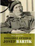 "Dust cover: ""Brigade General Josek Bartík"" - Ilustrative photo"