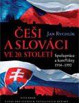 Dust cover: Češi a Slováci ve 20. století. Spolupráce a konflikty 1914–1992 - Ilustrative photo