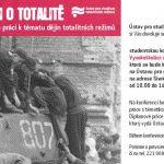 """Pozvánka na studentskou konferenci k soutěži """"Vysokoškoláci o totalitě"""" (ÚSTR, 27.3.2009)"""