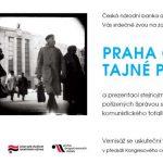"""Pozvánka na výstavu """"Praha objektivem tajné policie"""" (Praha, 14.10.20109)"""