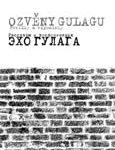 Obálka publikace Ozvěny Gulagu: povídky a vzpomínky - ilustrační foto