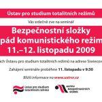 """Pozvánka na seminář """"Bezpečnostní složky a pád komunistického režimu"""" (ÚSTR, 11.-12.11.2009)"""