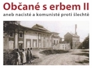 """Pozvánka na filmový seminář """"Občané s erbem II"""" aneb Nacisté a komunisté proti šlechtě (ÚSTR, 24.9.2009)"""