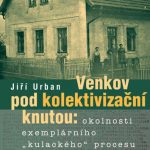 Ilustrační foto: Obálka publikace Venkov pod kolektivizační knutou
