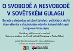 """Pozvánka na besedu """"O svobodě a nesvobodě v sovětském Gulagu"""" (ÚSTR, 23.9.2010)"""