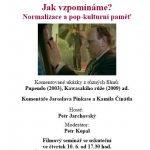 """Pozvánka na filmový seminář """"Jak vzpomínáme? Normalizace a pop-kulturní paměť"""" (ÚSTR, 10.6.2010)"""