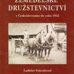 """Ilustrační foto: Obal publikace """"Zemědělské družstevnictví v Československu do roku 1952"""""""
