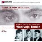 "Pozvánka na seminář ""Protikomunistická odbojová skupina Vladivoje Tomka"" (ÚSTR, 13.1.2011)"