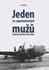 """Obálka publikace Jeden ze zapomenutých mužů. Plukovník letectva Petr Uruba, pilot 311. československé bombardovací perutě, jako průvodce """"krátkým"""" 20. stoletím"""
