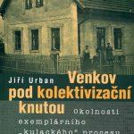Obálka monografie: Venkov pod kolektivizační knutou