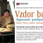Pozvánka na promítání filmu Vzdor básníků a besedu s režisérem Bertrandem Schmittem (Praha, ÚSTR, 20.06.2013)