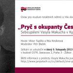Pozvánka na přednášku Pryč s okupanty Československa! Sebeupálení Vasyla Makucha v Kyjevě 5. listopadu 1968 (Praha, ÚSTR, 05.11.2013)