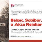 Pozvánka na přednášku Belzec, Sobibor, Treblinka a Akce Reinhardt (Praha, ÚSTR, 24.10.2013)