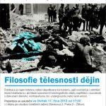 Pozvánka na prezentaci knihy Filosofie tělesnosti dějin (Praha, ÚSTR, 17.10.2013)