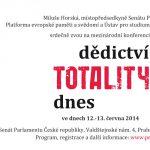 Pozvánka na konferenc iDědictví totality dnes (Praha, Senát PČR, 12.–13. června 2014)