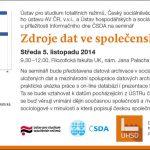 Pozvánka na seminář Zdroje dat ve společenských vědách (Praha, KK UK, 5.11.2014, 09.30–12.00)