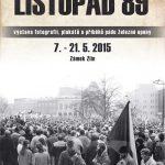 """Výstavní projekt """"Listopad 89"""" ve Zlíně - plakátek"""