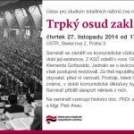 Pozvánka na seminář Trpký osud zakladatelů KSČ (Praha, ÚSTR, 27.11.2014, 17.00)