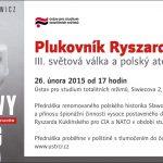 Pozvánka na přednášku Plukovník Ryszard Kukliński – III. světová válka a polský atomový holocaust (Praha, ÚSTR, 26.02.2015)