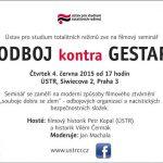 Pozvánka na filmový seminář Odboj kontra gestapo (Praha, ÚSTR, 4.6.2015)