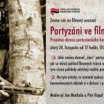 Pozvánka na filmový seminář Partyzáni ve filmu (Praha, ÚSTR v úterý 24.11.2015 od 17.00)
