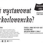 Pozvánka na historickou dílnu: Jak vystavovat Československo? (Veletržní palác, Dukelských hrdinů 47, Praha 7, 04.02.2016)