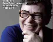 Prezentace knihy Anna Solidarita. Život a dílo Anny Walentynowiczové na pozadí doby (1929–2010)
