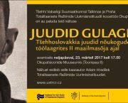 Výstava Židé v gulagu v estonském Muzeu okupace