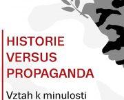 Vyšel sborník Historie versus propaganda. Vztah k minulosti v současném Rusku